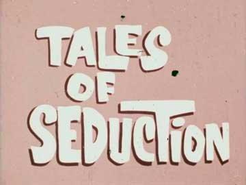 Tales Of Seduction | Истории о Соблазнениях (1971) WEB-DL