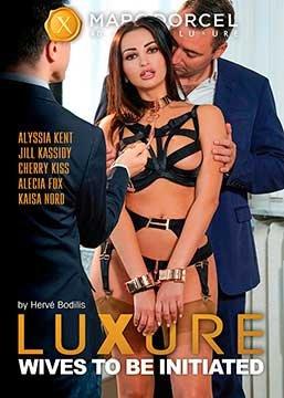 Luxure - Wives to be Initiated   Люкс - Посвещение Жён (2019) HD 720p