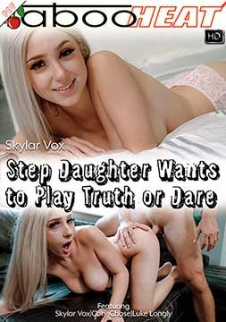 Skylar Vox, Cory Chase - Bored Step Daughter with Huge Tits Wants To Play Truth or Dare [Parts 1-4] (2019) HD 720p