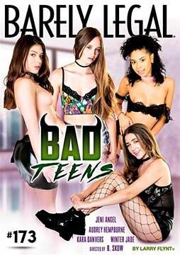 Barely Legal 173: Bad Teens | Вполне Законный 173: Плохие Подростки (2019) HD 720p