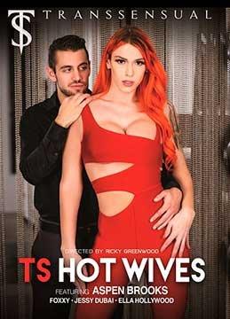 TS Hot Wives | Транссексуальные Горячие Жёны (2020) WEB-DL