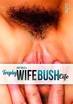 Trophy Wife Bush Life   Волосатые Трофеи Жены в Жизни (2020) WEB-DL