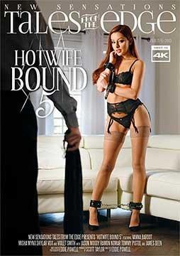 Hotwife Bound 5   Связанная Горячая Жена 5 (2020) WEB-DL