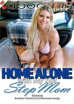 Brooklyn Chase, Cory Chase - Home Alone With My Hot StepMom [Parts 1-4] (2020) HD 1080p
