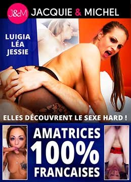 Amatrices 100% francaises   100% Французские Любители (2019) HD 720p