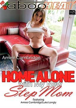 Amiee Cambridge - Home Alone with My New Step Mom [Parts 1-3] (2020) HD 1080p