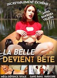 La belle devient bête | Красота Становится Шлюхой (2018) HD 720p