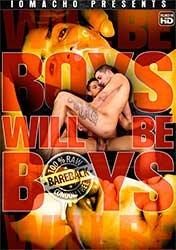 Boys Will Be Boys | Мальчики и Есть Мальчики (2020) HD 1080p
