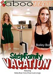 Bailey Base, Cory Chase - Step Family Vacation [Parts 1-4] (2020) HD 1080p
