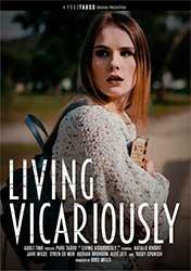 Living Vicariously | Воплощение Развратных Желаний (2021) WEB-DL