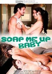 Soap Me Up Baby | Намыль Меня Малышка (2015) HD 1080p