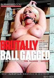 Brutally Ball Gagged   Жестоко Заткнутый Рот Мячом (2020) WEB-DL