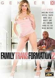 Family Transformation 2 | Семейная Трансформация 2 (2021) HD 720p