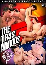The Tr3s Amigos   Три Товарища (2019) HD 1080p
