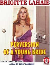 Excès pornographiques   Развращение Молодой Невесты (1978) DVDRip